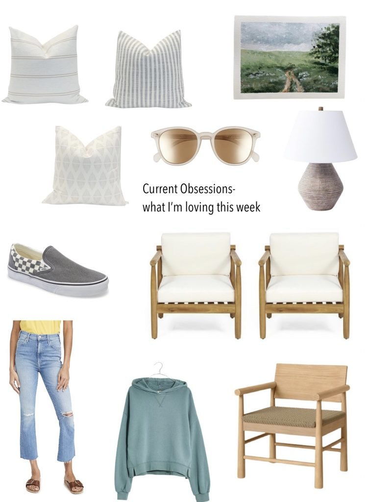 current obsessions what I'm loving this week.  cute sweatshirt, outdoor chairs, vans, affordable lamp
