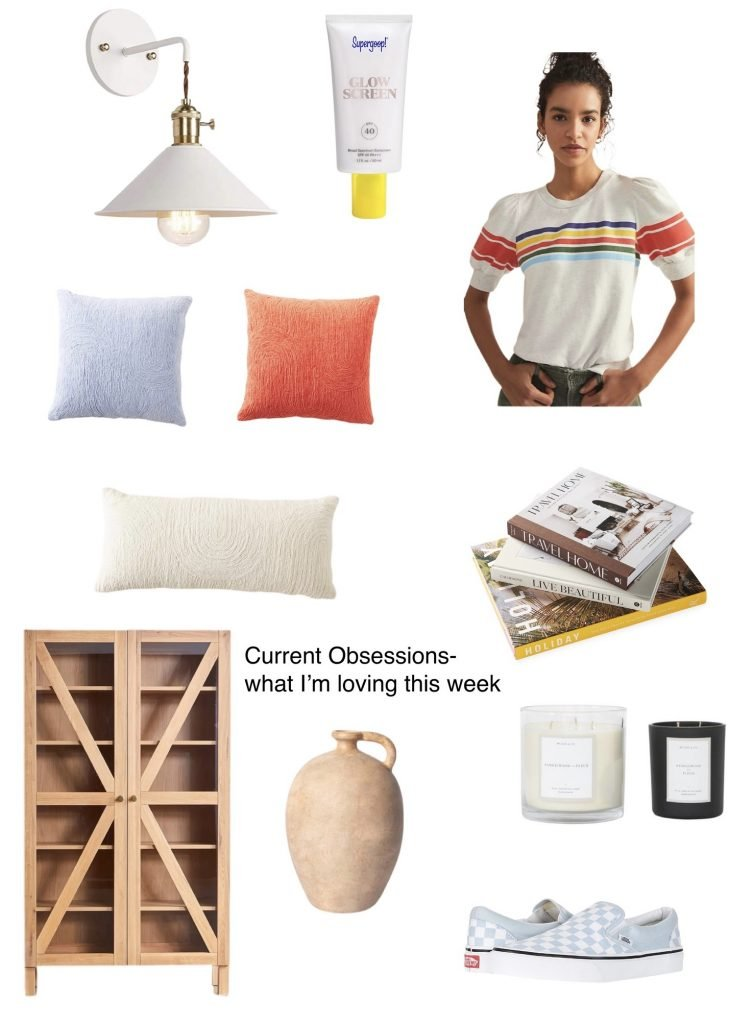 current obsessions what I'm loving this week.  An adorable top, cute shoes, coffee table books, my favorite sunscreen & more.